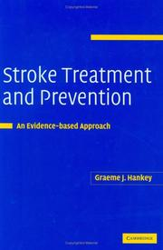 Cover of: Stroke Treatment and Prevention | Graeme Hankey
