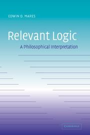 Cover of: Relevant Logic | Edwin D. Mares