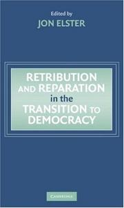 Cover of: Retribution and reparation in the transition to democracy