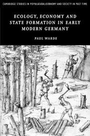 Cover of: Ecology, Economy and State Formation in Early Modern Germany (Cambridge Studies in Population, Economy and Society in Past Time) | Paul Warde