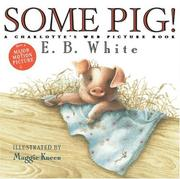 Cover of: Some Pig!: A Charlotte's Web Picture Book (Charlotte's Web)