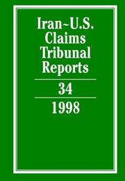 Cover of: Iran-U.S. Claims Tribunal Reports | Karen Lee