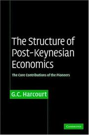 The Structure of Post-Keynesian Economics by G. C. Harcourt