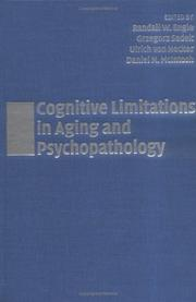 Cover of: Cognitive limitations in aging and psychopathology |