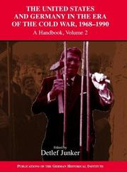 Cover of: The United States and Germany in the Era of the Cold War, 19451990 |