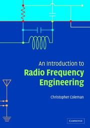 Cover of: An Introduction to Radio Frequency Engineering