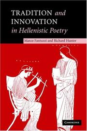 Cover of: Tradition and innovation in Hellenistic poetry