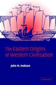 Cover of: The Eastern origins of Western civilization