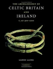 Cover of: The Archaeology of Celtic Britain and Ireland | Lloyd Laing