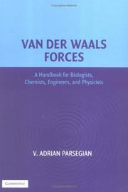 Cover of: Van der Waals forces | V. Adrian Parsegian