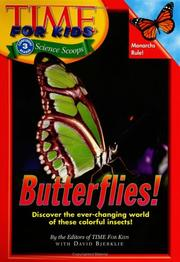 Cover of: Butterflies! | by the editors of Time For kids ; with David Bjerklie.