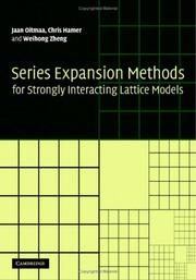 Cover of: Series Expansion Methods for Strongly Interacting Lattice Models | Jaan Oitmaa