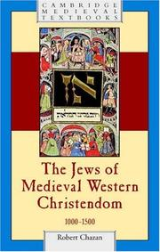 Cover of: The Jews of Medieval Western Christendom, 1000-1500 (Cambridge Medieval Textbooks) | Robert Chazan