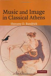 Cover of: Music and image in classical Athens | Sheramy D. Bundrick