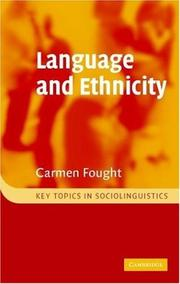Cover of: Language and Ethnicity (Key Topics in Sociolinguistics) | Carmen Fought