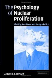 Cover of: The Psychology of Nuclear Proliferation | Jacques E. C. Hymans