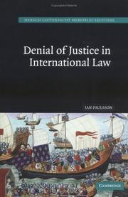 Cover of: Denial of Justice in International Law (Hersch Lauterpacht Memorial Lectures)