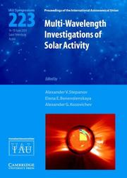 Cover of: Multi-wavelength investigations of solar activity: proceedings of the 223th  symposium of the International Astronomical Union held in Saint Petersburg, Russia June 14-19, 2004