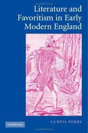 Cover of: Literature and Favoritism in Early Modern England