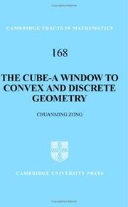 Cover of: The Cube-A Window to Convex and Discrete Geometry (Cambridge Tracts in Mathematics)