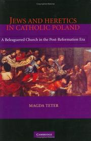 Cover of: Jews and heretics in Catholic Poland | Magda Teter