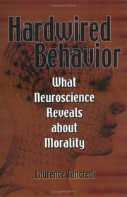 Cover of: Hardwired behavior | Laurence R. Tancredi