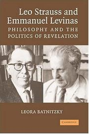 Cover of: Leo Strauss and Emmanuel Levinas