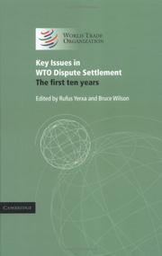 Cover of: Key issues in WTO dispute settlement