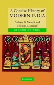 Cover of: A Concise History of Modern India (Cambridge Concise Histories) | Barbara D. Metcalf, Thomas R. Metcalf