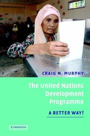 Cover of: The United Nations Development Programme | Craig N. Murphy