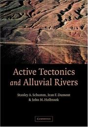 Cover of: Active Tectonics and Alluvial Rivers | Stanley A. Schumm