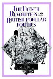 Cover of: The French Revolution and British Popular Politics | Mark Philp