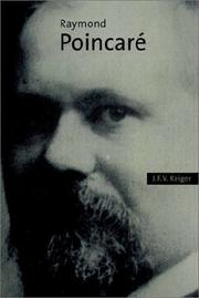 Cover of: Raymond Poincaré | J. F. V. Keiger