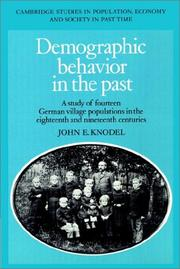 Cover of: Demographic Behavior in the Past | John E. Knodel