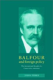 Cover of: Balfour and Foreign Policy | Jason Tomes