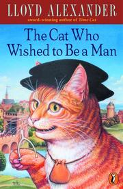 Cover of: The Cat Who Wished to Be a Man
