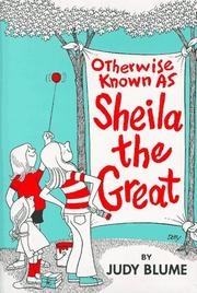 Otherwise known as Sheila the Great by Judy Blume