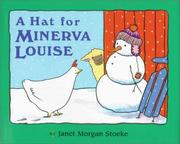 Cover of: A hat for Minerva Louise | Janet Morgan Stoeke