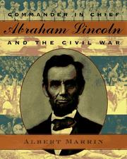 Cover of: Commander in Chief Abraham Lincoln and the Civil War