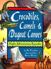 Cover of: Crocodiles, camels & dugout canoes