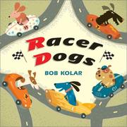 Cover of: Racer Dogs by Bob Kolar