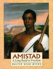 Cover of: Amistad:  A Long Road to Freedom: A Thirst for Freedom