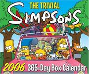 Cover of: The Trivial Simpsons 2006 365-Day Box Calendar