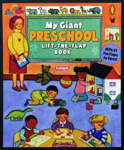 Cover of: My Giant Preschool Life-the-Flap Book (Lift the Flap Book) | Playskool