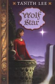 Cover of: Wolf Star: The Claidi Journals II (Lee, Tanith. Claidi Journals, Bk. 2.)