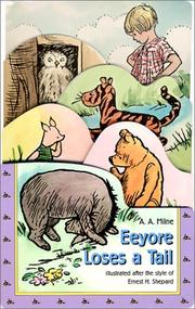 Cover of: Eeyore Loses a Tail | A. A. Milne