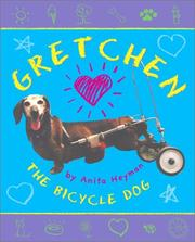 Cover of: Gretchen The Bicycle Dog | Anita Heyman
