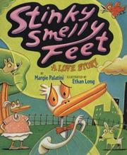 Cover of: Stinky smelly feet: a love story