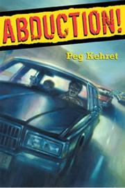 Cover of: Abduction!