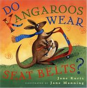 Cover of: Do Kangaroos Wear Seatbelts?